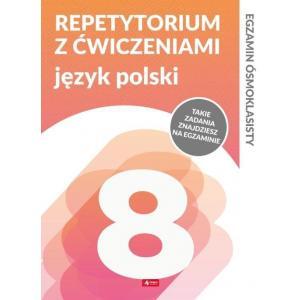 Repetytorium ósmoklasisty z ćwiczeniami. Język polski