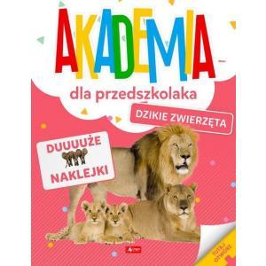 Akademia dla przedszkolaka. Dzikie zwierzęta