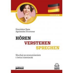 Horen - Verstehen - Sprechen. Słuchaj Ze Zrozumieniem i Ćwicz Niemiecki