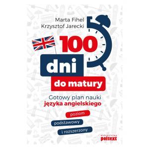 100 dni do matury. Gotowy plan nauki języka angielskiego