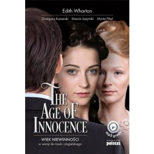 The Age of Innocence. Wiek niewinności w wersji do nauki angielskiego. Poziom B1-B2