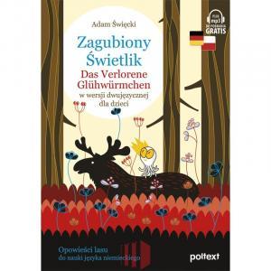 Zagubiony Świetlik. Das Verlorene Glühwürmchen w wersji dwujęzycznej dla dzieci