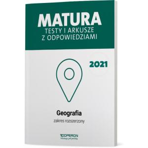 Matura 2021. Geografia. Testy i arkusze. Zakres rozszerzony