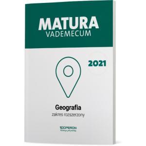 Matura 2021. Geografia. Vademecum. Zakres rozszerzony