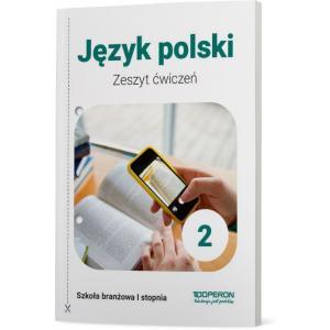 Język polski 2. Szkoła branżowa I stopnia. Zeszyt ćwiczeń