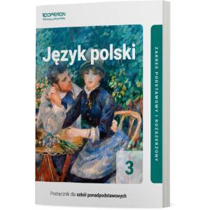 Język polski 3. Szkoła ponadpodstawowa. Podręcznik. Zakres podstawowy i rozszerzony