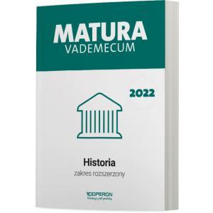 Historia. Matura 2022. Vademecum. Zakres rozszerzony