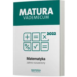Matura 2022. Matematyka. Vademecum. Zakres rozszerzony