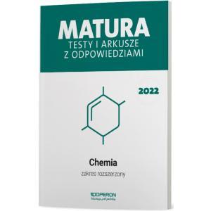 Chemia. Matura 2022. Testy i arkusze. Zakres rozszerzony