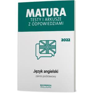 Język angielski. Matura 2022. Testy i arkusze. Zakres podstawowy