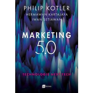 Marketing 5.0. Technologie Next Tech