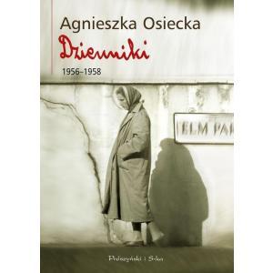 Agnieszka Osiecka Dzienniki 1956-1958