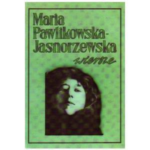 Wiersze Maria Pawlikowska-Jasnorzewska