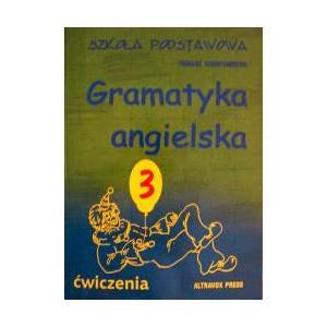 Gramatyka Angielska Część 3 . Szkoła Podstawowa
