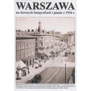 Mapa Warszawa na dawnych fotografiach i planie z 1936 /varsaviana/