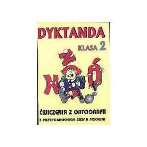 Dyktanda i ćwiczenia z ortografii kl. 2