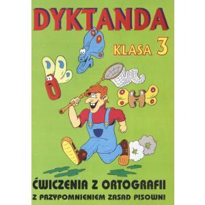 Dyktanda i ćwiczenia z ortografii kl. 3