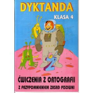 Dyktanda i ćwiczenia z ortografii kl. 4