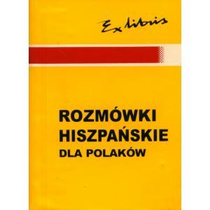 Rozmówki dla Polaków Hiszpańskie