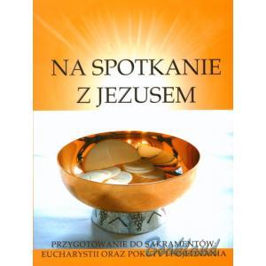 Religia. Na spotkanie z Jezusem. Przygotowanie do sakramentu Eucharystii. Gaudium