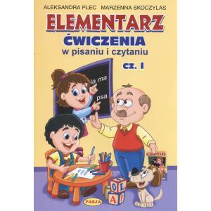 Elementarz - ćwiczenia w pisaniu i czytaniu cz. I