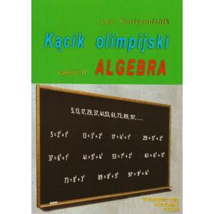 Matematyka. Kącik olimpijski. Część II. Algebra