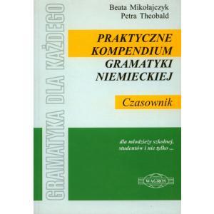 Praktyczne Kompendium Gramatyki Niemieckiej. Czasownik