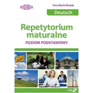 Deutsch. Repetytorium Maturalne. Poziom Podstawowy + CD