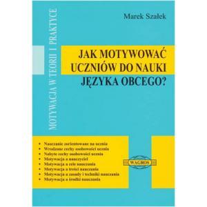 Jak Motywować Do Nauki Języka Obcego?   Motywacja w Teorii i Praktyce