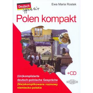 Polen Kompakt. (Nie)skomplikowane rozmowy niemiecko-polskie + CD