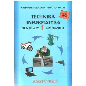 Technika Informatyka. Gimnazjum 1 Ćwiczenia