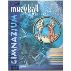 Muzyka. GIM kl. 1. Muzyczne barwy. Podręcznik. 2002