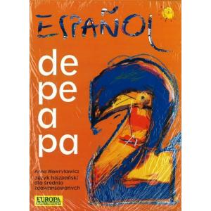Espanol de pe a pa 2. Podręcznik z ćwiczeniami
