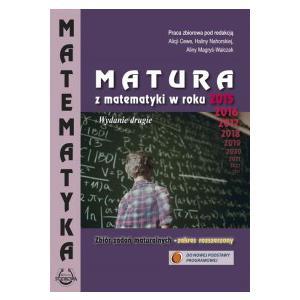 Matura z Matematyki w Roku 2015. Zbiór Zadań Maturalnych - Zakres Rozszerzony