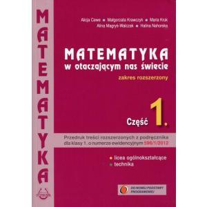Matematyka w Otaczającym Nas Świecie. Podręcznik. Zakres Rozszerzony. Klasa 1. Szkoła Ponadgimnazjalna