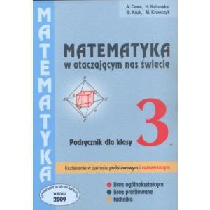 Matematyka. LO Kl. 3. Matematyka w Otaczającym