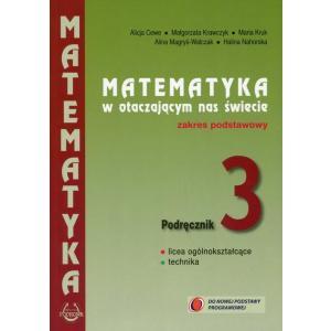 Matematyka. LO kl. 3. Matematyka w otacz...Podst. Podr. NPP