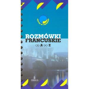 FR Rozmówki Francuskie od A do Z