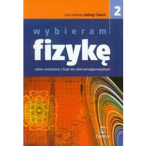 Wybieram fizykę Szkoła Ponadgimnazjalna cz. 2 podręcznik zakres rozszerzony