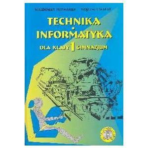 Technika-Informatyka GIM 1 Podręcznik
