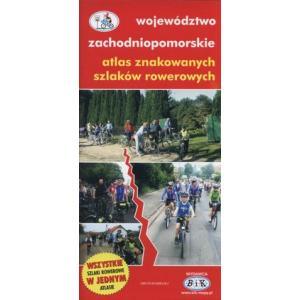 Województwo Zachodniopomorskie. Atlas Znakowanych Szlaków Rowerowych