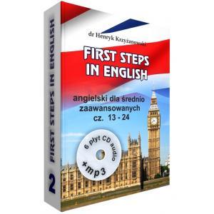 First Steps in English 2 + CD + MP3. Angielski Dla Średnio Zaawansowanych. Część 13-24