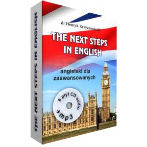 The Next Steps in English + CD + MP3. Angielski Dla Zaawansowanych