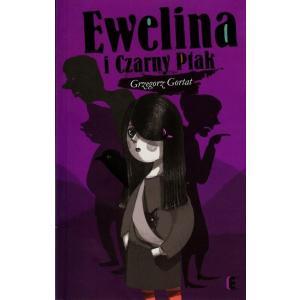 Ewelina i Czarny Ptak