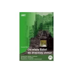 Wiedza o Kulturze. Od Wieży Babel do Drapaczy Chmur. Podręcznik z Płytą CD-ROM. Część 2. Zakres Rozszerzony
