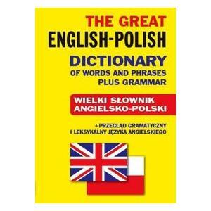 Wielki Słownik Angielsko-Polski + Gramatyka