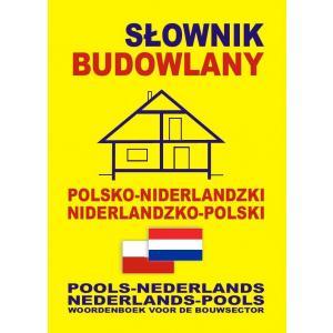 Słownik Budowlany Niderlandzko-Polsko-Niderlandzki