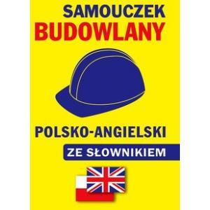 Samouczek Budowlany Polsko-Angielski ze Słownikiem
