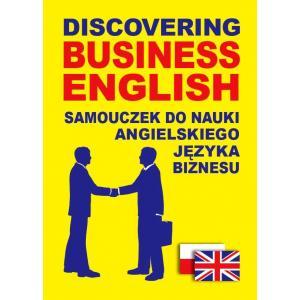 Discovering Business English. Samouczek do Nauki Angielskiego Języka Biznesu