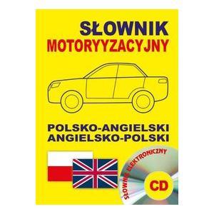 Słownik Motoryzacyjny Angielsko-Polsko-Angielski + CD